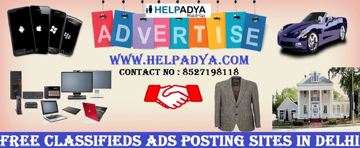 Best Post Free Classifieds Ads Posting Sites in Delhi  Classifiedsites are best way of getting popular via Free Classifieds Ads Posting Sites in Delhi. With thehelpofclassifiedsites you can support your new product easily.HelpAdyais a marketplace where you can place your free ads including wide range of categories such as Real Estate, Car & bikes, Electronic Equipments, furniture, jobs and much more. To know more aboutFree Ad Postingvisitwww.helpadya.com