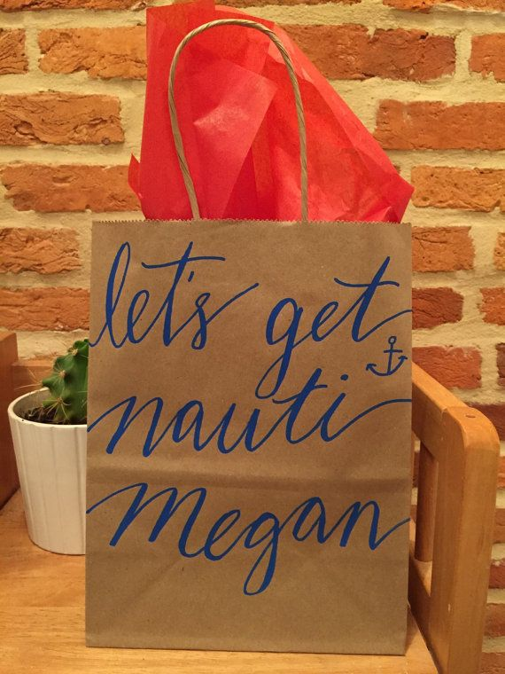 Custom Calligraphy Kraft Brown Paper Gift Bag - Bridal Shower, Welcome Bag, Bachelorette Party, Let's Party Bitches, Let's Get Nauti