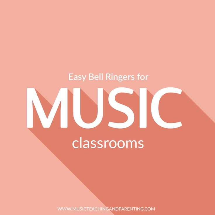 Easy Music Classroom Bell Ringers - On Music Teaching and Parenting