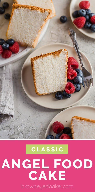 Angel Food Cake Recipe Brown Eyed Baker Recipe Cake Recipes Angel Food Easy Cake Decorating