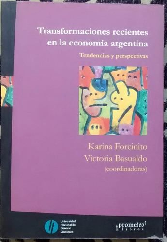 Transformaciones Recientes En La Economía Argentina $230