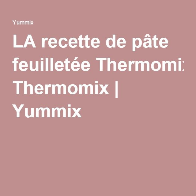 recettes yummix thermomix. Black Bedroom Furniture Sets. Home Design Ideas