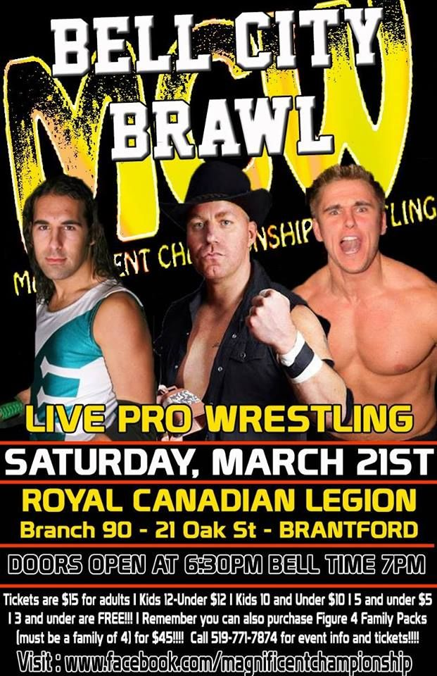 MCW Bell City Brawl - Brantford, Ontario. March 21, 2015. Tickets available at: http://www.ticketscene.ca/events/12516/