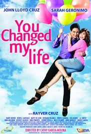 You Changed My Life Full Movie Veoh. It's been 6 months since Laida Magtalas (Sarah Geronimo) won the heart of her prince charming Miggy Montenegro (John Lloyd Cruz) and her life has been nothing but a bed of roses: she got ...