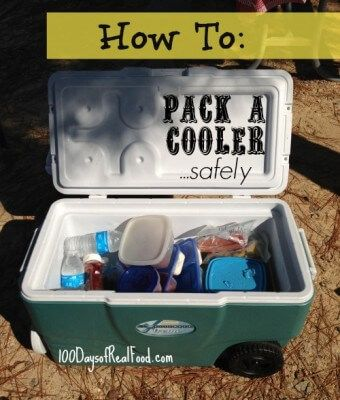 How To Pack A Cooler Safely (from 100 Days of Real Food) #realfood #camping #foodsafety