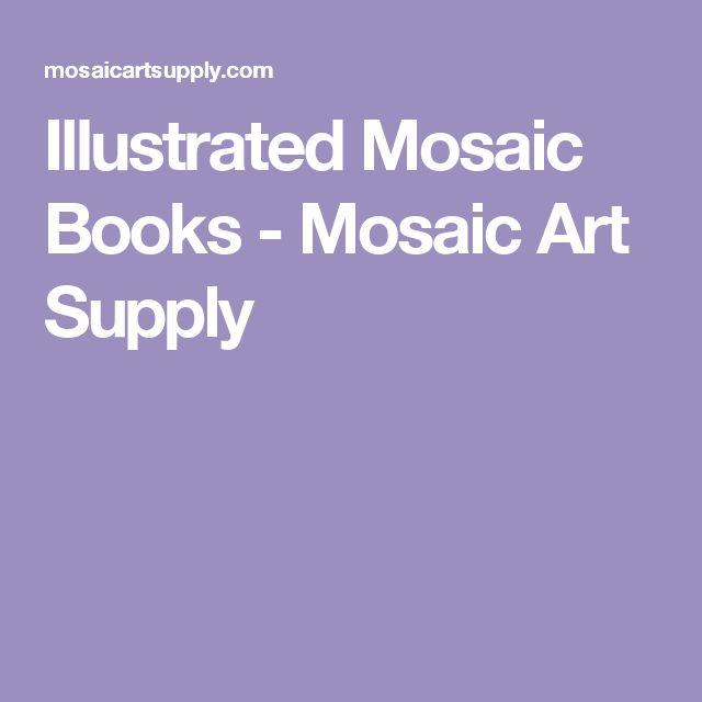 Illustrated Mosaic Books - Mosaic Art Supply