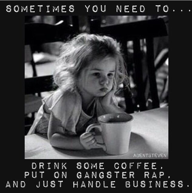 I fucking love this. Sometimes all you need is coffee and gangsta rap.