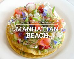 The 15 Most Essential Restaurants in Manhattan Beach | by Tiffany Tse | LA Thrillist