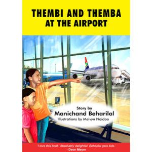 'Thembi and Themba at the airport' by Manichand Beharilal, illustrated by Melvyn Naidoo.    Distributed by BK Publishing.       #children #books #education #airport #airplanes
