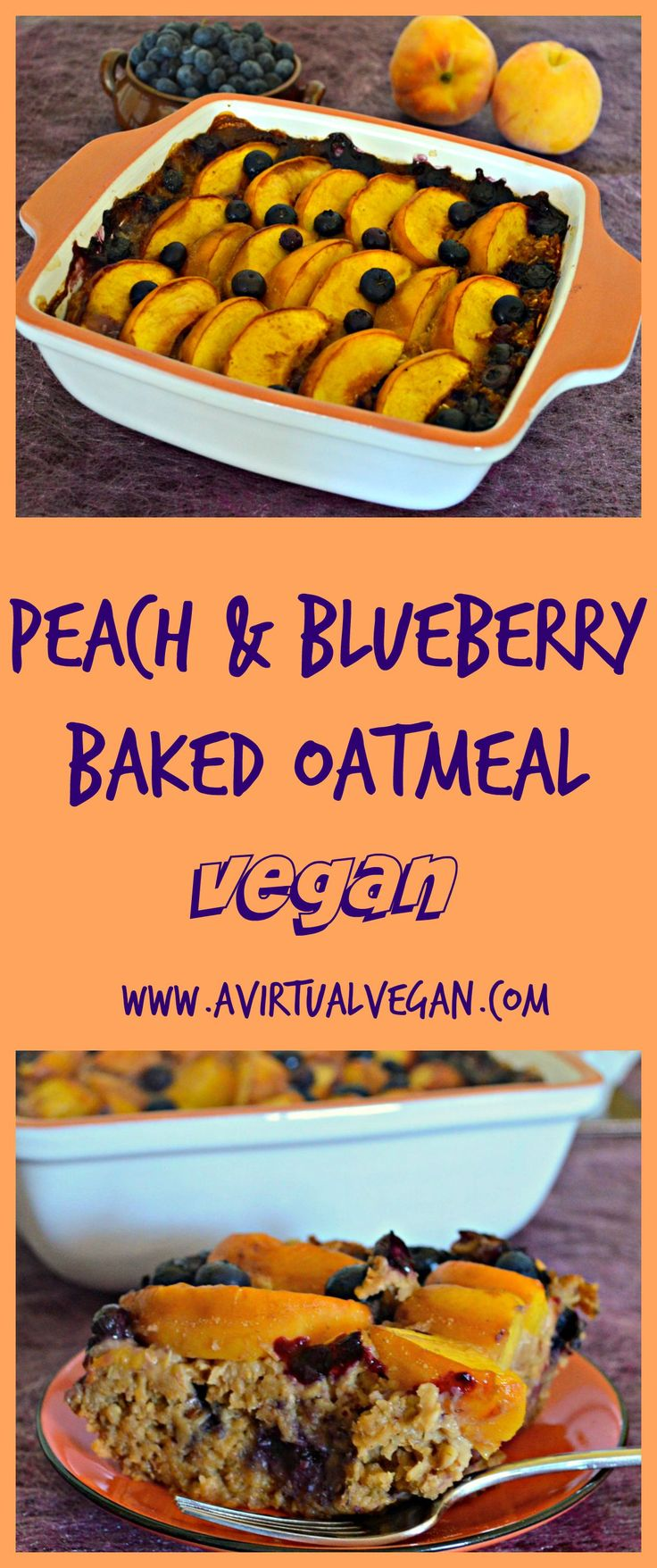 Sweet, juicy peaches and blueberries come together beautifully in this Peach Baked Oatmeal with Blueberries. A delicious & healthy breakfast.  #bakedoatmeal #breakfast #vegan via @avirtualvegan