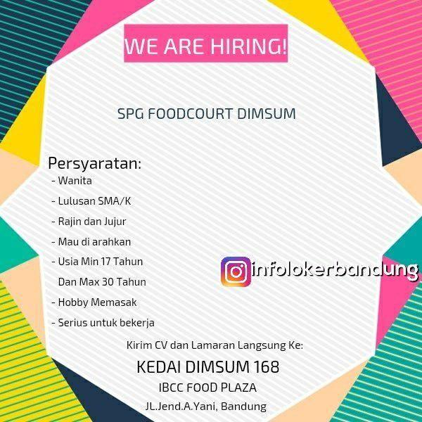 Lowongan Kerja Spg Foodcourt Kedai Dimsum 168 Bandung Mei 2018