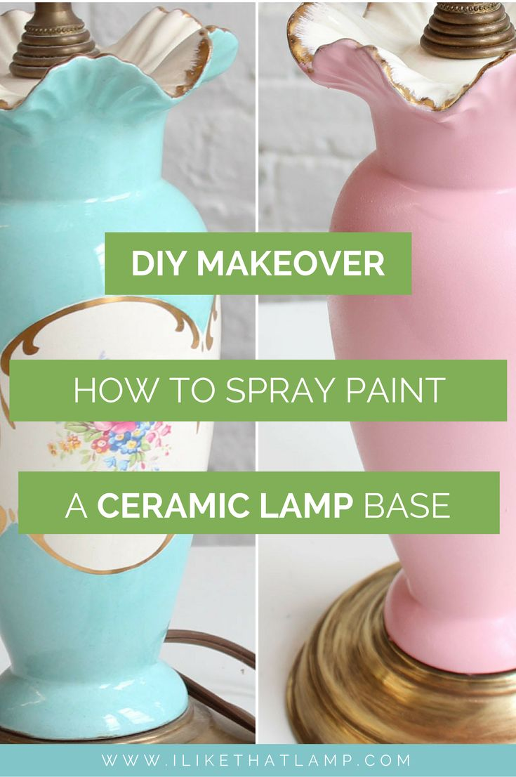 Can You Spray Paint Ceramic Lamp Base