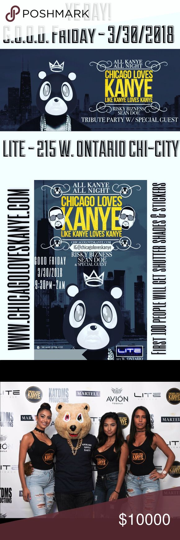 Chicago! Ye Day! all Kanye All night! 3/30/2018 Calling all Yeezy fans! Second annual chicago Loves Kanye Tribute Party Friday 3/30/2018! All Kanye All night, video mixing, giveaways, performances and more! Check out my IG for more info @chicagoloveskanye Yeezy Shoes Sneakers