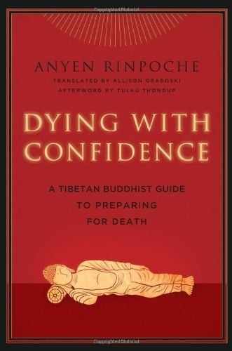22 best buddhist books on death dying images on pinterest dying with confidence a tibetan buddhist guide to preparing for death by anyen rinpoche fandeluxe Gallery