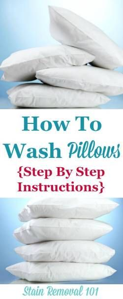 Step by step directions for wow to wash pillows, and then how to dry them so they're not lumpy {on Stain Removal 101}