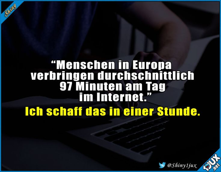 Ganz ganz leicht über dem Durchschnitt #Internet #Stunde #Europa #Minuten #Witz… – Shiny 1jux