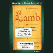 Lamb: The Gospel According to Biff, Christ's Childhood Pal | [Christopher Moore].  Hysterical!  Brilliantly narrated by Fisher Stevens.