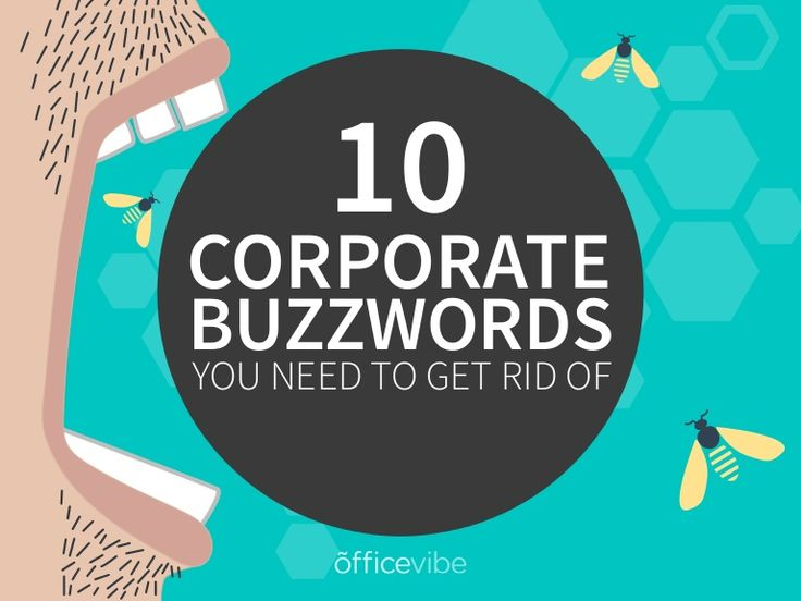 Everyone reading this has heard all of these buzzwords at some point in their career. It's time to get rid of them for good. Don't agree? Let's circle back nex…