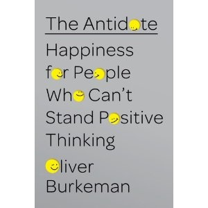 The Antidote: Happiness for People Who Can't Stand Positive ThinkingBooks Music Movie, Worth Reading, Book Shelf, Book Worth, Bookshelf, Reading Nooks, Antidote, Ebook Book, Book Music Movie