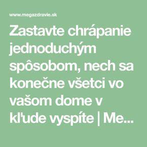 Zastavte chrápanie jednoduchým spôsobom, nech sa konečne všetci vo vašom dome v kľude vyspíte | MegaZdravie.sk