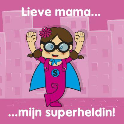 Moederdag kaarten - Moederdag voor jou mama heldin 21