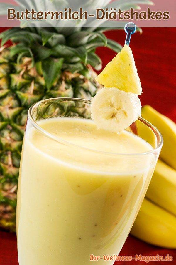Buttermilch-Shake mit Banane und Ananas - ein Rezept mit viel Eiweiß und wenig Kalorien, perfekt zum Abnehmen, gesund und lecker ...