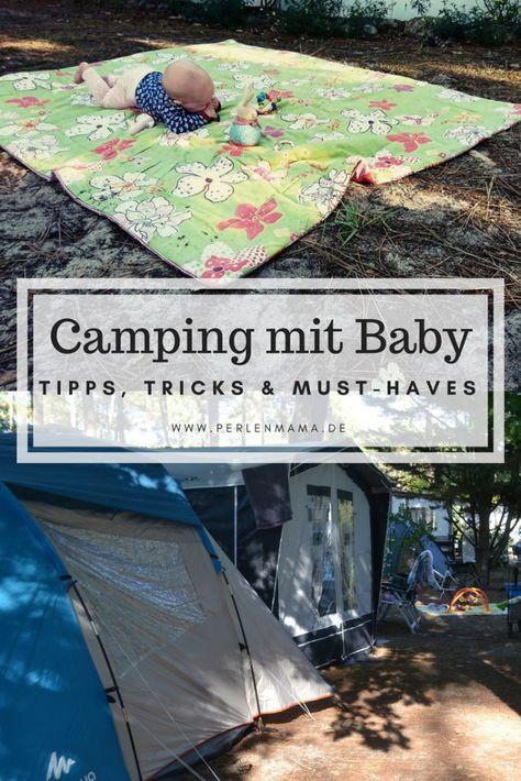 Camping mit Baby – Tipps und Must-Haves   – Baby