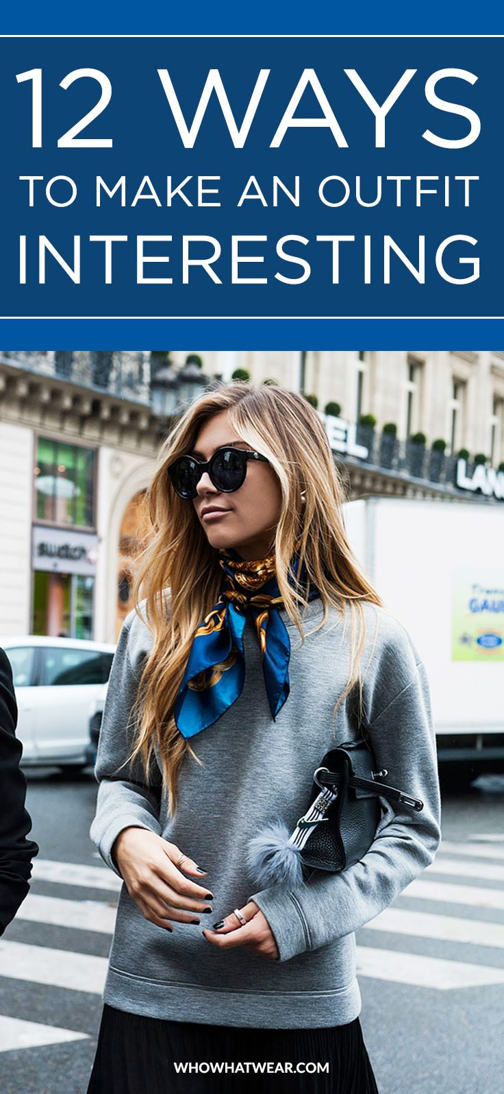 12 fresh and stylish ways to make your outfit way more interesting.