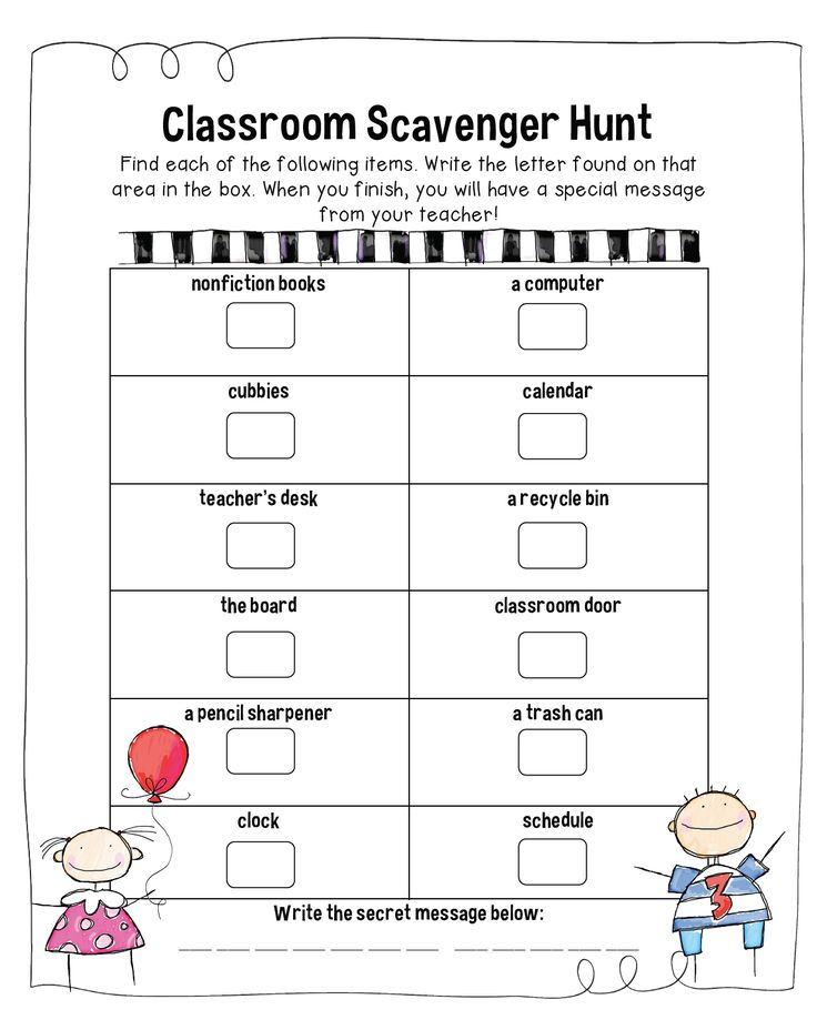 Cute idea - classroom scavenger hunt to find letters, then use the letters to spell the secret message. Kids (and parents) have fun and get to explore their new room!