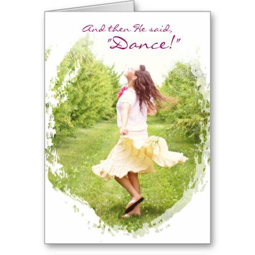 "Innocence & Beauty series card, ""And then He said, Dance!"""