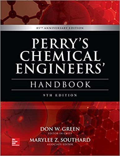 PDF DOWNLOAD] Perry's Chemical Engineers' Handbook, 9th Edition Free