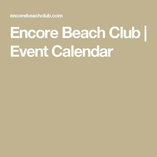 Encore Beach Club | Event Calendar