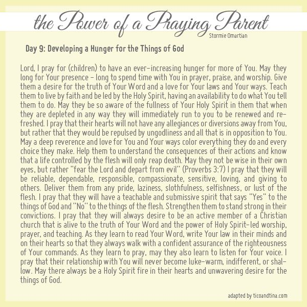 The Power of a Praying Parent  Developing a hunger for the things of God.