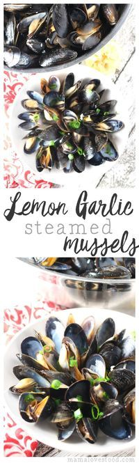 Lemon Garlic Steamed Mussels - an easy recipe perfect for a romantic dinner date night. #thechoice ad