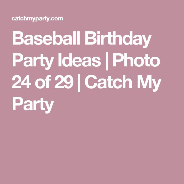 Baseball Birthday Party Ideas | Photo 24 of 29 | Catch My Party