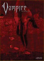 Vampire: The Requiem based in the 'World of Darkness' an RPG from White-Wolf games