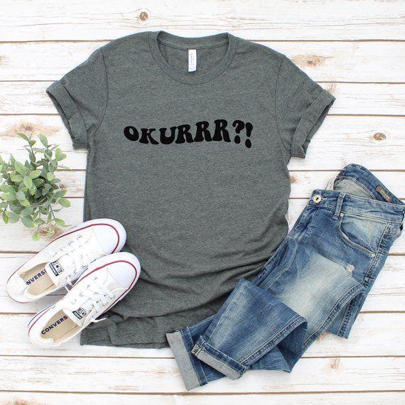 Okurrr Cardi B Meme Shirt With Sayings Funny Shirts Trending Etsy High Quality Shirt Meme Shirt Foodie Shirts