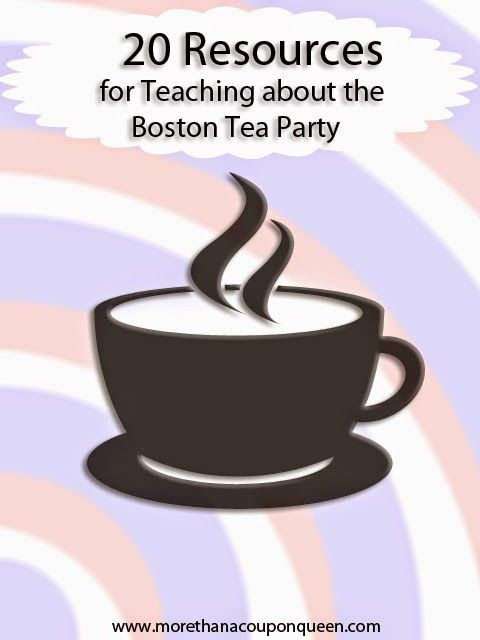 20 Resources for Teaching about the Boston Tea Party - Includes Free Printables!