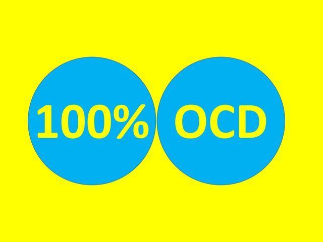 I got: 100% OCD Sensitive ! How Sensitive Is Your OCD Radar?