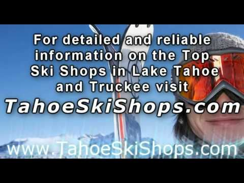 http://www.tahoeskishops.com Lake Tahoe Ski shops, Truckee, skis, Ski rentals, ski accessories, snowboards, goggles, snowboard, boots, boot fitting, Tahoe …     source   ...Read More