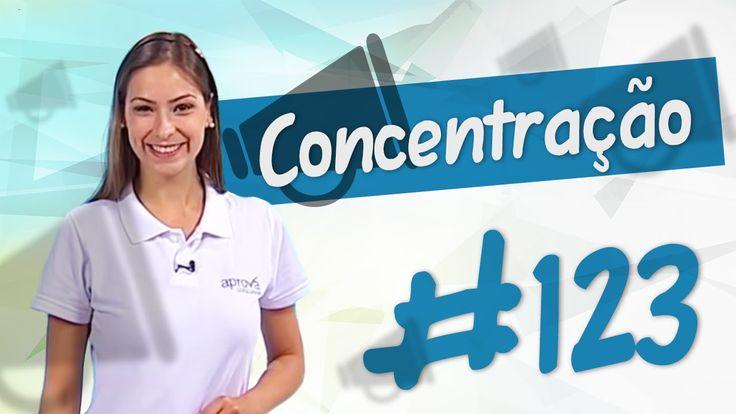 Aprova Informa 123 - Técnicas de Concentração