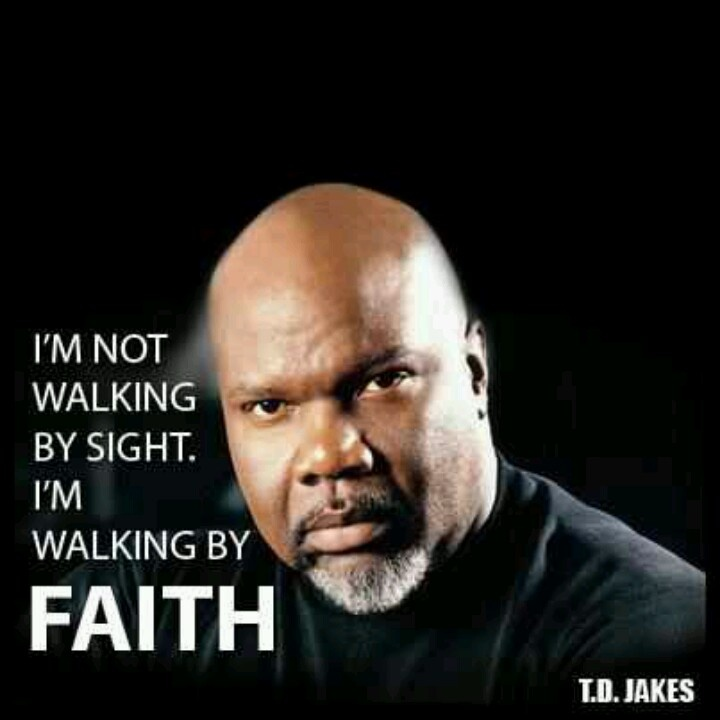 T D Jakes Quotes: 40 Best Images About Td Jakes Quote On Pinterest