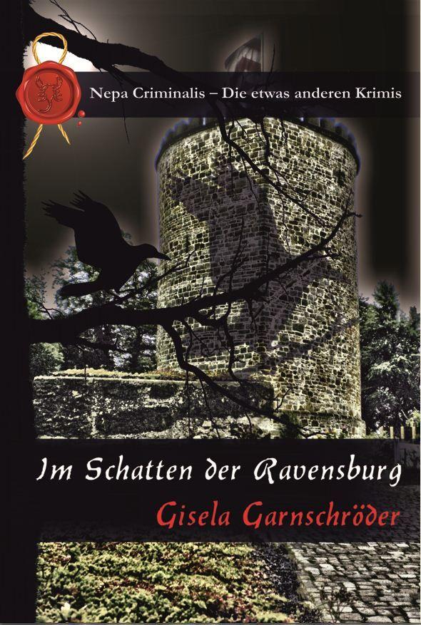 """""""Im Schatten der Ravensburg"""" ist der fünfte Band der Serie um Hauptkommissar Tann und sein Team."""