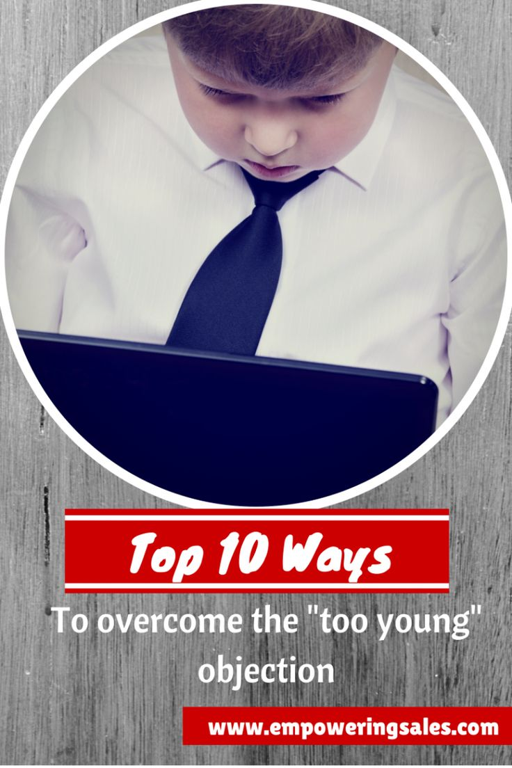 """How to overcome the """"too young"""" objection in insurance sales.  Insurance sales training"""