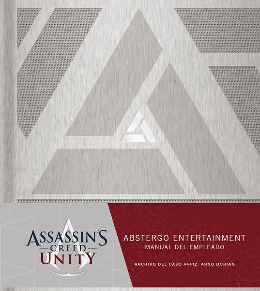 ASSASSIN'S CREED UNITY. ABSTERGO ENTERTAINMENT: MANUAL DEL NUEVO EMPLEADO. (para leer después de jugar)