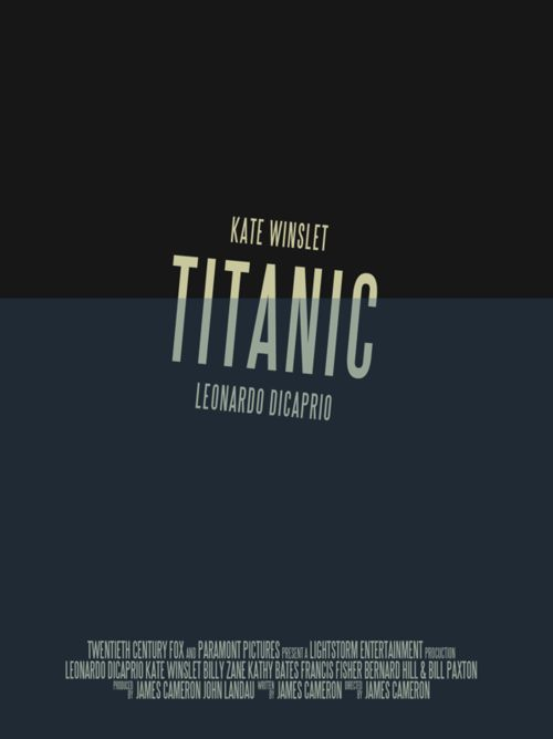 Titanic. Have I mentioned that I think these posters are BRILLIANT? This one may be my favorite.