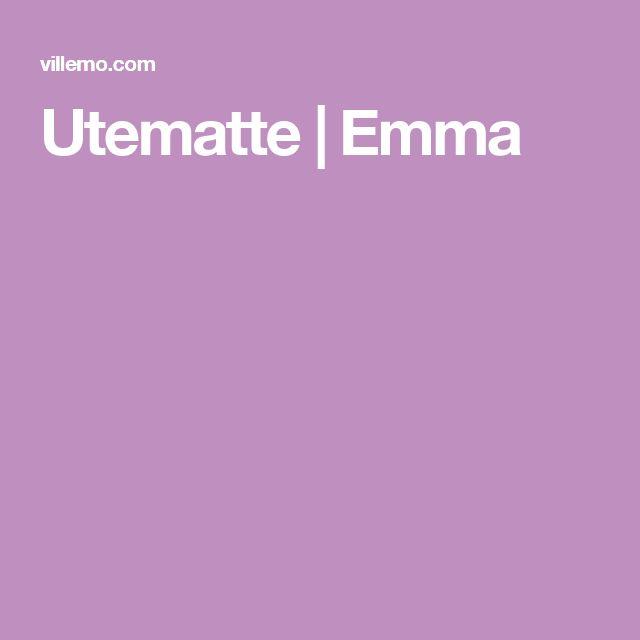 Utematte | Emma