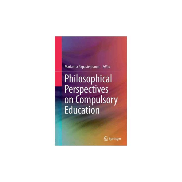 Philosophical Perspectives on Compulsory Education (Reprint) (Paperback)