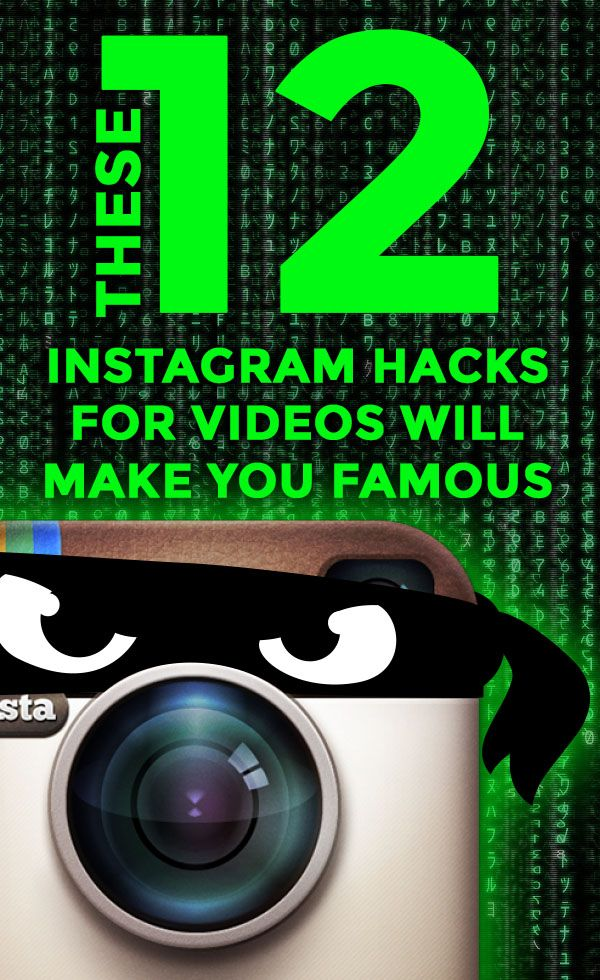 These 12 Instagram Video Hacks Will Show You How to Be Famous on Instagram