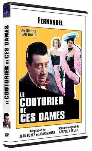 Le Couturier de ces dames: Amazon.fr: Fernandel, Suzy Delair, Fred Pasquali, Françoise Fabian, André Bervil, Gaston Orbal, Robert Pizani, Je...